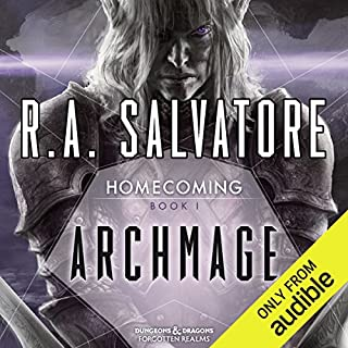 Archmage     Legend of Drizzt: Homecoming, Book 1              By:                                                                                                                                 R. A. Salvatore                               Narrated by:                                                                                                                                 Victor Bevine                      Length: 14 hrs and 21 mins     2,281 ratings     Overall 4.6