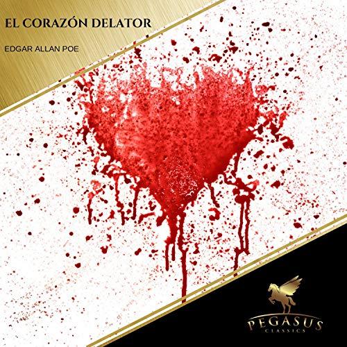 El Corazon Delator audiobook cover art