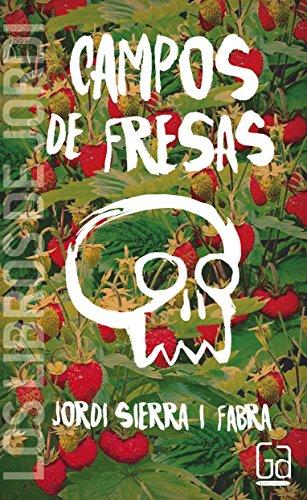 Campos de fresas (Los libros de...) de Jordi Sierra i Fabra (27...