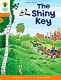 Oxford Reading Tree: Level 6: More Stories A: The Shiny Key