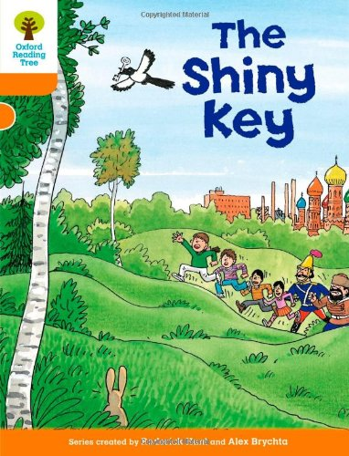 Oxford Reading Tree: Level 6: More Stories A: The Shiny Keyの詳細を見る