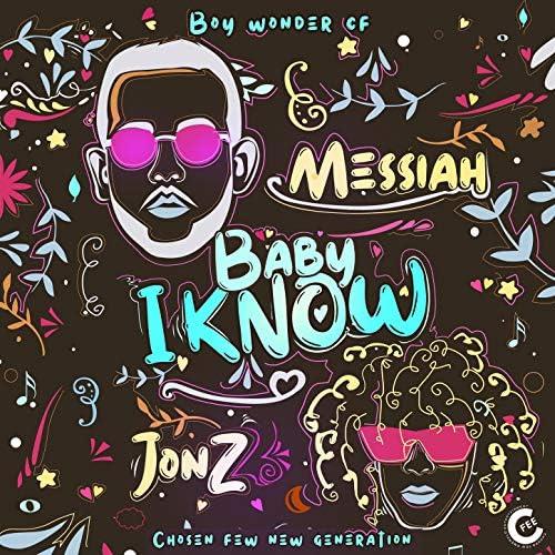 Messiah, Jon Z & Boy Wonder Cf