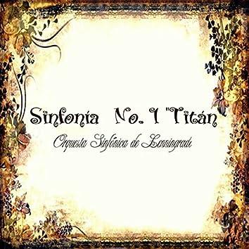 "Sinfonía No. 1 ""Titán"""