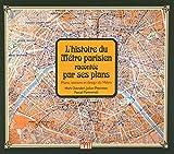 HISTOIRE DU METRO PARISIEN RACONTEE PAR SES PLANS (L')