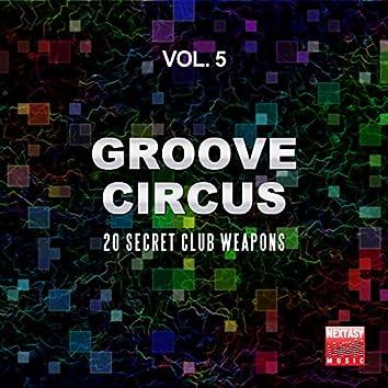 Groove Circus, Vol. 5 (20 Secret Club Weapons)