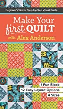 Best make your first quilt with alex anderson Reviews