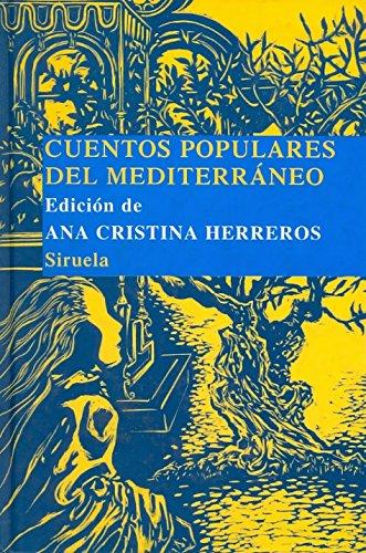 Cuentos populares del Mediterráneo: 6 (Las Tres Edades/ Biblioteca de Cuentos Populares)