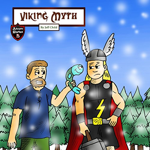 Viking Myth: The Epic Tale of a Lumberjack and His Magic Hammer audiobook cover art