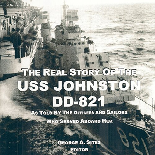 The Real Story of the USS Johnston DD-821  By  cover art