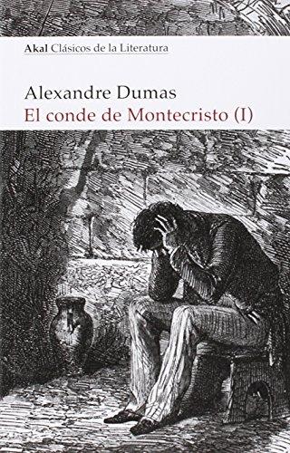 El conde de Montecristo (2 vols.): 7 (Akal Clásicos de la Literatura)