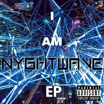 I Am Nyghtwave EP