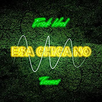 Esa Chica No (feat. Tensei)