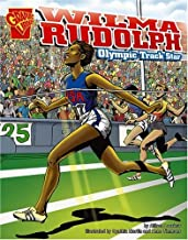 Wilma Rudolph: Olympic Track Star (Graphic Biographies)