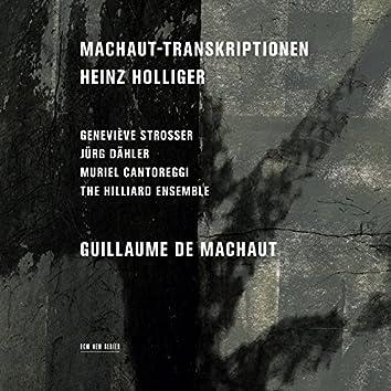 Heinz Holliger: Machaut-Transkriptionen