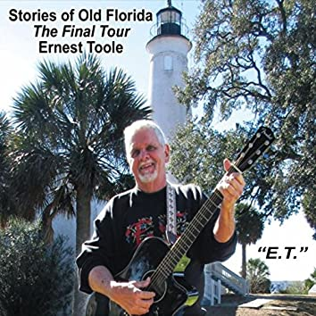 Stories of Old Florida: The Final Tour
