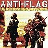 Underground Network by Anti-Flag (2001-04-24)