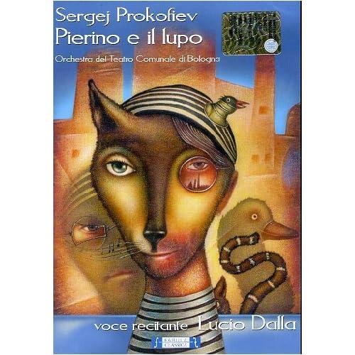 Sergei Prokofiev / Lucio Dalla - Pierino E Il Lupo