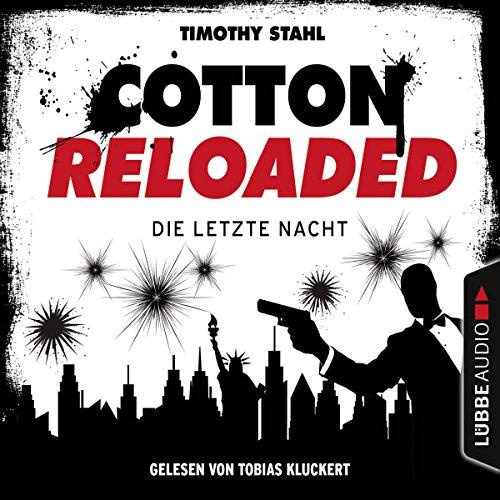 Die letzte Nacht (Cotton Reloaded - Serienspecial) Titelbild