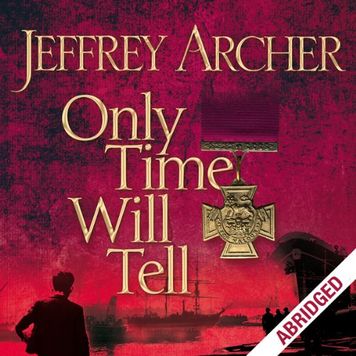 Couverture de Only Time Will Tell: Clifton Chronicles, Book 1