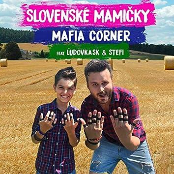 Slovenské Mamičky (feat. Ľudovka SK & Stefi)