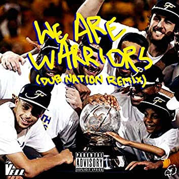 We Are Warriors (Dub Nation Remix) - Single