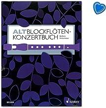 Libro de conciertos para flauta dulce alta, 60 unidades de 5 siglos – editorial: Schott Music ED22403 9783795709136