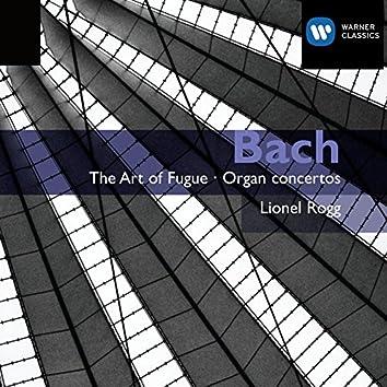 Bach: The Art of Fugue / Organ Concertos