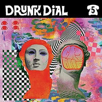 Drunk Dial #5