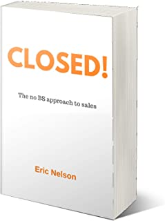 CLOSED: The no BS approach to sales
