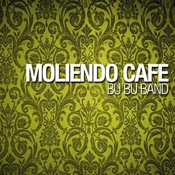 Moliendo Cafe
