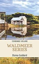 Waldmeer Series: Combined Volume