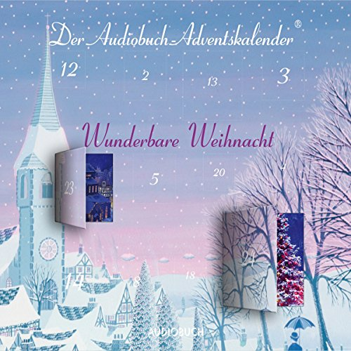 Wunderbare Weihnacht: Der Audiobuch-Adventskalender audiobook cover art