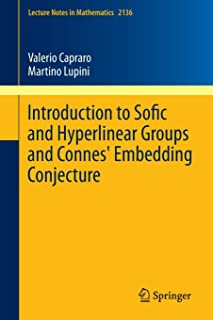 Introduction to Sofic and Hyperlinear Groups and Connes' Embedding Conjecture