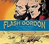 Flash Gordon: The Tyrant of Mongo: The Complete Flash Gordon Library 1937-41
