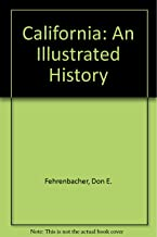California: An Illustrated History