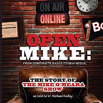 Open Mike: From Corporate Radio to New Media