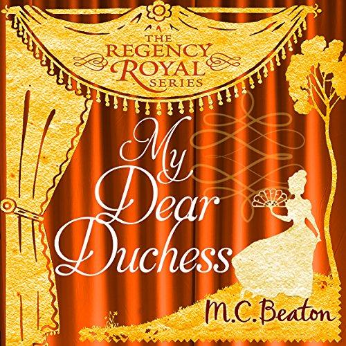 My Dear Duchess audiobook cover art