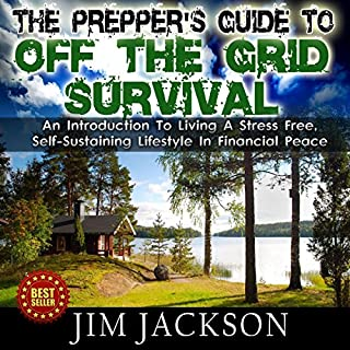 The Prepper's Guide to Off the Grid Survival audiobook cover art