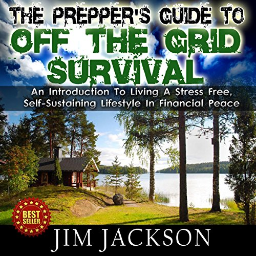 The Prepper's Guide to Off the Grid Survival Titelbild