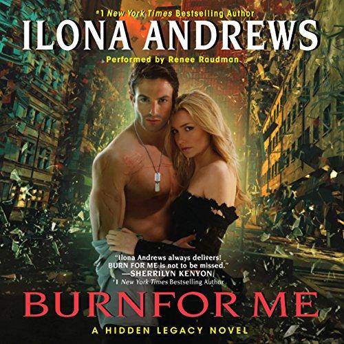 Burn for Me: A Hidden Legacy, Book 1