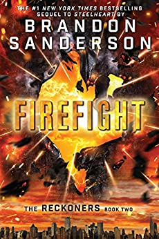 Firefight (The Reckoners Book 2) by [Brandon Sanderson]