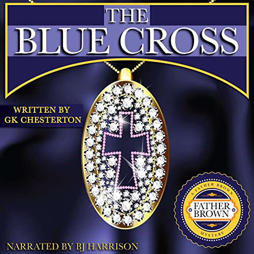 The Blue Cross [Classic Tales Edition] cover art