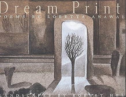 [Dream Prints] (By: Loretta Anawalt) [published: March, 2000]