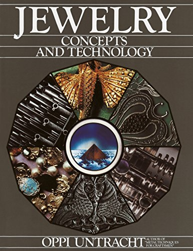 Compare Textbook Prices for Jewelry: Concepts And Technology 1st Edition ISBN 0752913364570 by Untracht, Oppi