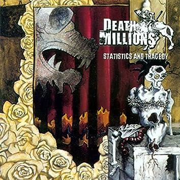 Statistics and Tragedy