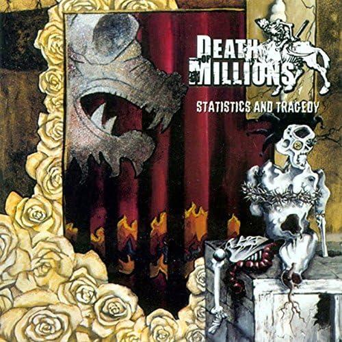 Death Of Millions