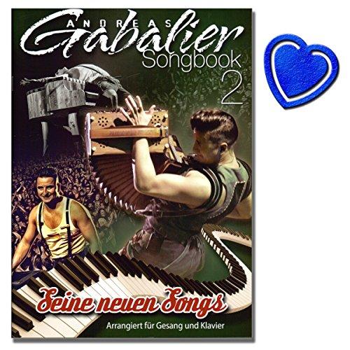 Andreas Gabalier Songbook 2 – Seine neuen Songs ( Hulapalu, Mountain Man ... uvm) - zweite Songbook mit den neuen Liedern für Gesang und Klavier - mit bunter herzförmiger Notenklammer