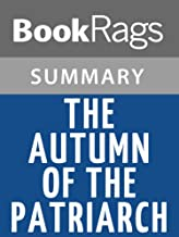 Summary & Study Guide The Autumn of the Patriarch by Gabriel Garcia Marquez