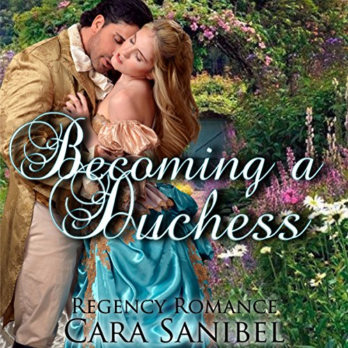 Becoming a Duchess audiobook cover art