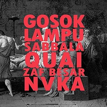 Gosok Lampu (feat. Quai, Zaf Besar & Nvka)